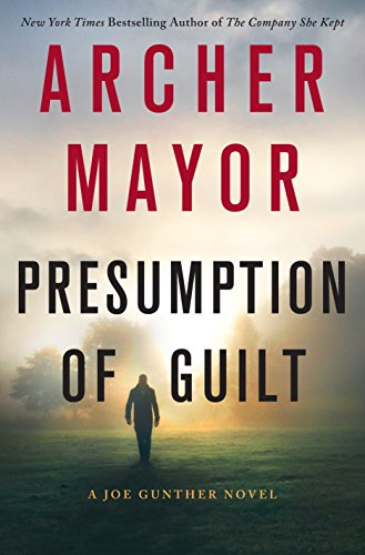Presumption of Guilt: A Joe Gunther Novel (Joe Gunther Series Book 27)