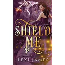 Shield Me (Draco Family Duet Book 2) (English Edition)