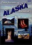 img - for True Secrets of Alaska Revealed! book / textbook / text book