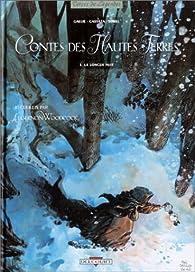 Contes des Hautes Terres, tome 1 : La longue nuit par Mathieu Gallié