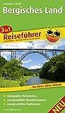 Bergisches Land: 3in1-Reiseführer für Ihren Aktiv-Urlaub, kompakte Reiseinfos, ausgewählte Rad- und Wandertouren, exakte Karten im idealen Maßstab (3in1-Reiseführer / RF)