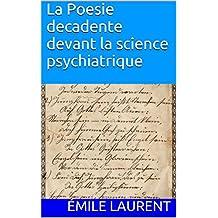 La Poesie decadente devant la science psychiatrique (French Edition)