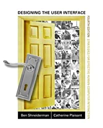 Designing the User Interface: Strategies for Effective Human-Computer Interaction (4th Edition)
