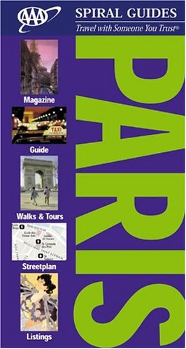 AAA Spiral Guide: Paris (Aaa Spiral Guides) -