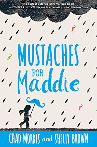 Mustaches for Maddie by [Morris, Chad, Brown, Shelly]