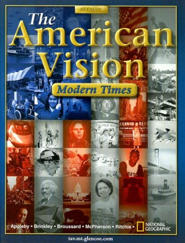 The American Vision: Modern Times (The American Vision Modern Times California Edition)