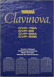 Yamaha clavinova owner 39 s manual cvp 79a cvp 69 cvp 69a for Yamaha clavinova clp 200 price