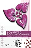 Advanced Pot-Limit Omaha Volume III: The Short-handed Workbook: Volume 3