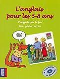 """Afficher """"L'Anglais pour les 5-8 ans + 1 CD audio"""""""