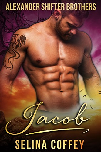 Jacob (Alexander Shifter Brothers Book 3) by [Coffey, Selina]