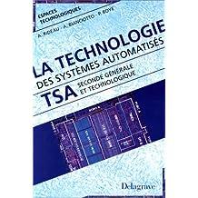 La technologie des systèmes automatisés, 2e générale
