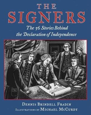 The Signers( The 56 Stories Behind the Declaration of Independence)[SIGNERS][Hardcover] (56 Signers Of The Declaration Of Independence)