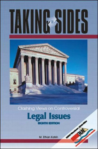 Taking Sides: Clashing Views on Controversial Legal Issues (Taking Sides : Clashing Views on Controversial Legal Issues,