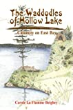 The Waddodles of Hollow Lake, Carole La Flamme Beighey, 1410765946