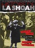Histoire de la Shoah: De la discrimination à l'extermination