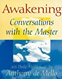 Awakening: Conversations with the Master - 365 Daily Meditations