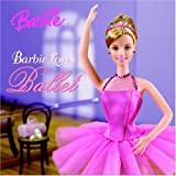 Barbie Loves Ballet, Mary Man-Kong, 0375827560