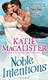 Noble Intentions, Katie MacAlister, 1402294360