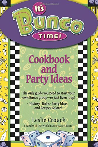 (It's Bunco Time!: Cookbook and Party)