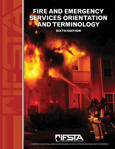 Fire and Emergency Services Orientation and Terminology, 6th Edition
