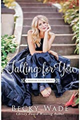 Falling for You (A Bradford Sisters Romance) Paperback