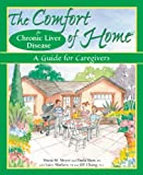img - for The Comfort of Home for Chronic Liver Disease: A Guide for Caregivers book / textbook / text book