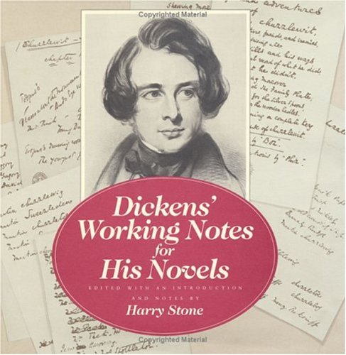Dickens' Working Notes for His Novels