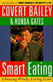 Smart Eating, Covert Bailey and Ronda Gates, 0395752833