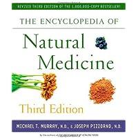 The Encyclopedia of Natural Medicine Third Edition