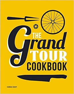 The Grand Tour Cookbook: Amazon.es: Hannah Grant: Libros en idiomas extranjeros