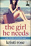 The Girl He Needs (No Strings Attached)