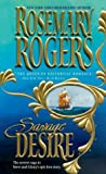 Front cover for the book Savage Desire by Rosemary Rogers