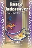 Rosco Undercover, Gabriele Phillis, 1493768077