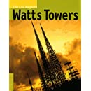 The Los Angeles Watts Towers (Conservation & Cultural Heritage)