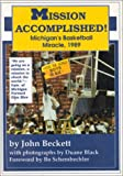 Mission Accomplished! Michigan's Basketball Miracle, 1989, John Beckett, 0912083417