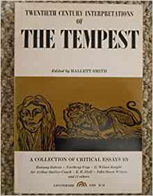 tempest critical essay Critical essays on shakespeare's the tempest by prof virginia mason vaughan, 9780783800516, available at book depository with free delivery worldwide.