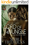 Lord of the Jungle: A quickie-read novellette (Jungle Island Book 1)