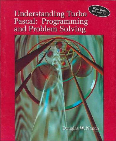 Understanding Turbo PASCAL: Programming and Problem Solving: Amazon.es: Douglas W. Nance: Libros en idiomas extranjeros