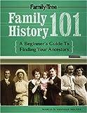 Family History 101, Marcia Melnyk, 1558707069