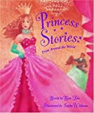 Princess Stories from Around the World, Sophy Williams, 184458142X
