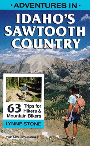 Adventures in Idaho's Sawtooth Country