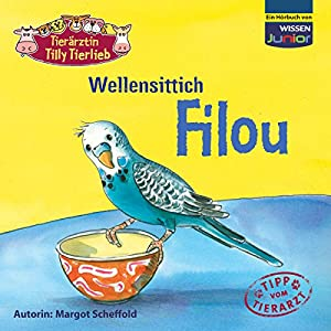 Wellensittich Filou Hörbuch