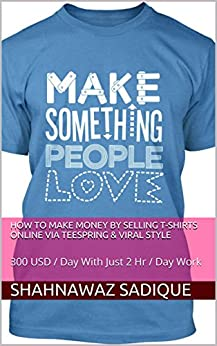 how to make money by selling t shirts online
