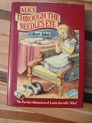 book cover of Alice Through the Needle\'s Eye