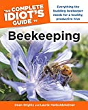 The Complete Idiot's Guide to Beekeeping (Complete Idiot's Guides (Lifestyle Paperback))