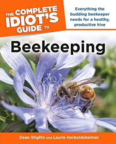 The Complete Idiot's Guide to - To How Bees The Save Honey
