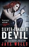 Silver-Tongued Devil (Sabina Kane, Book 4)
