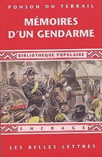 Mémoires d'un gendarme  : (1865), Ponson du Terrail, Pierre Alexis de