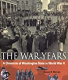 War Years, James R. Warren, 0295980761