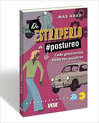 Descargar Torrent Ipad De Estraperlo A Postureo: Cada Generación Tiene Sus Palabras Libro Patria PDF
